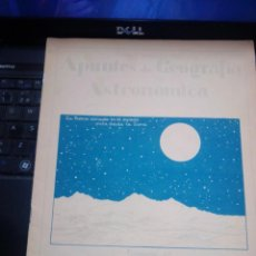 Libros antiguos: APUNTES DE GEOGRAFÍA ASTRONÓMICA (LUÍS MALLAFRÉ) CUADERNO 4 EL CIELO LA TIERRA EN EL ESPACIO. 1930. Lote 261251410