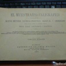 Libros antiguos: EL MUESTRARIO CALIGRÁFICO SATURNINO CALLEJA 1901. Lote 261251905