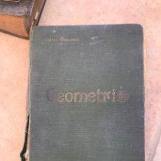 Libros antiguos: NOCIONES DE GEOMETRÍA. LIBRO 1914. IGNACIO SUÁREZ SOMONTE.. Lote 261293095