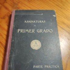 Libros antiguos: PRACTICA DE LAS ASIGNATURAS .PRIMER GRADO RELIGIOSAS HIJAS DE MARIA ESCOLAPIAS 1916 . ESCOLAR. Lote 261305870