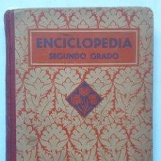 Libros antiguos: ENCICLOPEDIA SEGUNDO GRADO. POR EDELVIVES. EDITORIAL LUIS VIVES S.A. (1935). Lote 261691090