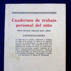 Libros antiguos: CUADERNOS DE TRABAJO PERSONAL DEL NIÑO. SERIE TERCERA ESPECIAL PARA NIÑAS. MAGISTERIO ESPAÑOL, 1936.. Lote 261700095