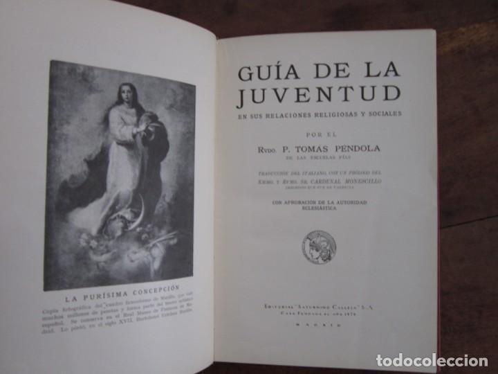 Libros antiguos: GUIA DE LA JUVENTUD. BIBLIOTECA ENCICLOPEDICA PARA NIÑOS XVIII. TOMAS PENDOLA. SATURNINO CALLEJA - Foto 2 - 262020190