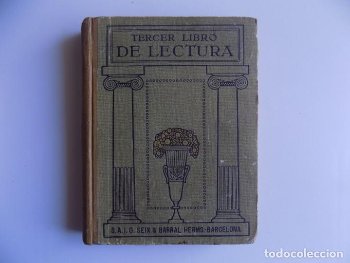 LIBRERIA GHOTICA. TERCER LIBRO DE LECTURA. SEIX BARRAL. 1934. ILUSTRADO. ESCUELA. (Libros Antiguos, Raros y Curiosos - Libros de Texto y Escuela)