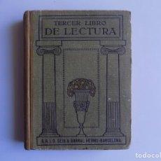 Libros antiguos: LIBRERIA GHOTICA. TERCER LIBRO DE LECTURA. SEIX BARRAL. 1934. ILUSTRADO. ESCUELA.. Lote 262069055