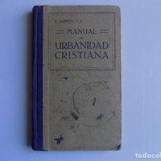 Libros antiguos: LIBRERIA GHOTICA. P. GAMBÓN. MANUAL DE URBANIDAD CRISTIANA. 1929. ESCUELA.. Lote 262069270