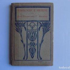 Libros antiguos: LIBRERIA GHOTICA. VICTORIANO F. ASCARZA. FISIOLOGIA E HIGIENE. 1925. ESCUELA. MUY ILUSTRADO.. Lote 262069650