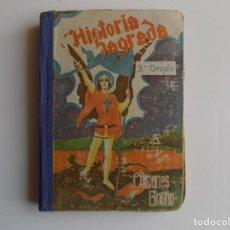 Libros antiguos: LIBRERIA GHOTICA. BRUÑO. HISTORIA SAGRADA. TERCER GRADO. 1947. MUY ILUSTRADO.ESCUELA.. Lote 262070015