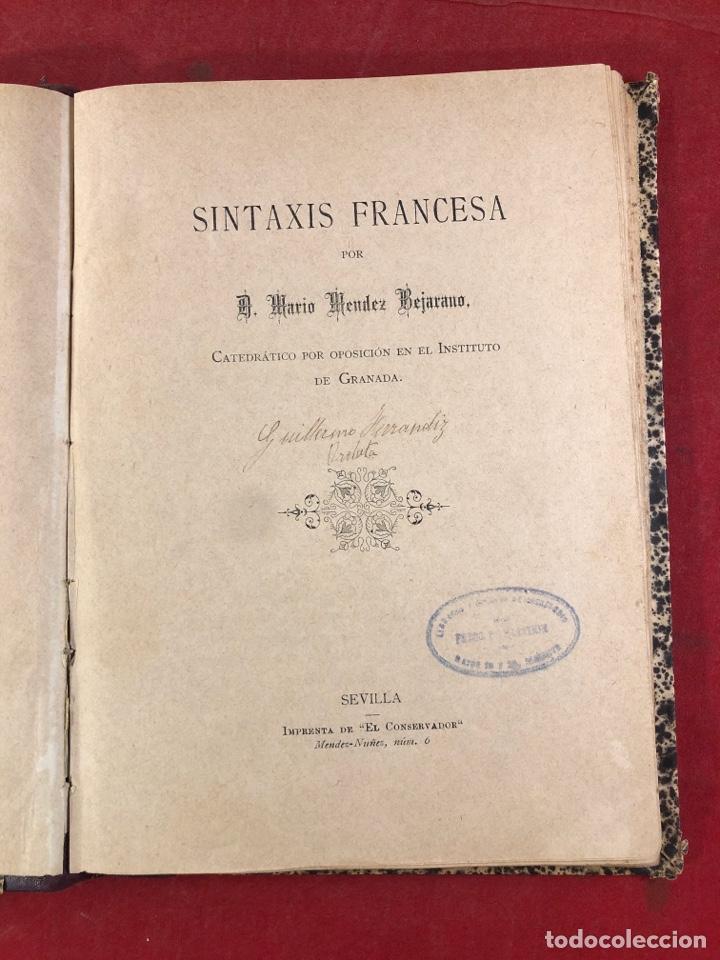 SINTAXIS FRANCESA POR D. MARIO MÉNDEZ BEJARANO (Libros Antiguos, Raros y Curiosos - Libros de Texto y Escuela)