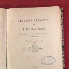 Libros antiguos: SINTAXIS FRANCESA POR D. MARIO MÉNDEZ BEJARANO. Lote 262544885
