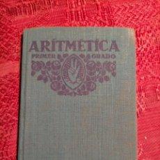 Libros antiguos: ARITMETICA POR F.T.D. PRIMER GRADO 1930. Lote 262817345