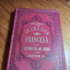 Libros antiguos: GRAMATICA FRANCESA O NOVISIMO CHANTREAU. EXCMO. SR. D. ANTONIO BERGNES DE LAS CASAS. 1903. Lote 262825260