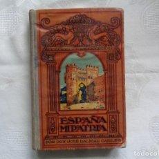 Libros antiguos: JOSÉ DALMAU CARLES. ESPAÑA, MI PATRIA. 1928. LIBRO QUINTO. NUEVA EDICIÓN CORREGIDA. ILUSTRADO.. Lote 263048800