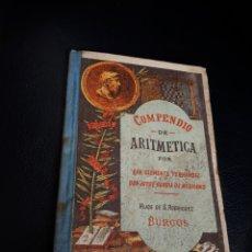Libri antichi: COMPENDIO DE ARITMETICA. HIJOS DE S RODRIGUEZ. BURGOS AÑO 1912. ESTÁ COMO NUEVO SIN USAR. Lote 264563664