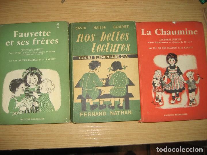 LOTE 3 LIBROS ESCOLARES DE LECTURA EN FRANCES AÑO 1932 33 - ED BOURRELIER , NATHAN 1960 , ESCUELA (Libros Antiguos, Raros y Curiosos - Libros de Texto y Escuela)