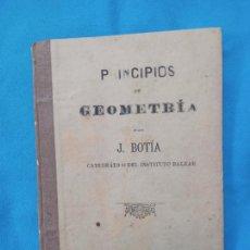 Libros antiguos: PRINCIPIOS DE GEOMETRÍA. - J. BOTÍA - PALMA 1897. Lote 267074469