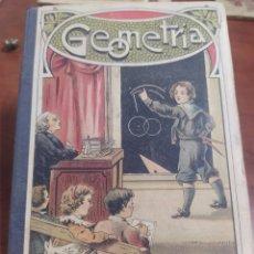 Libros antiguos: LIBRO DE ESCUELA, GEOMETRÍA PALUZIE 1906. Lote 267700519
