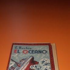 Libros antiguos: EL OCEANO E.RECLUS 1936. Lote 269002989