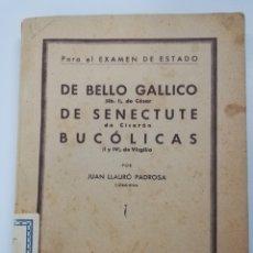 Libros antiguos: EJERCICIOS DE ANÁLISIS MORFOLÓGICO Y SINTÁCTICO PARA EL EXAMEN DEL ESTADO - JUAN LLAURÓ PADROSA. Lote 269003174
