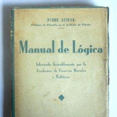 Libros antiguos: MANUAL DE LOGICA - PEDRO GUIRAD - EDIT. BIBLIOTECA CULTURAL HISPANOAMERICANA. Lote 269508508