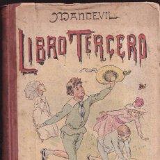 Libros antiguos: LIBRO TERCERO - ENRIQUE MANDEVIL - LIBRERÍA HACHETTE PARÍS 1890. Lote 269580283