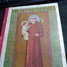 Libros antiguos: SAN ANTONIO DE PADUA _ ED. F.T.D. AÑO 1930. Lote 269682118