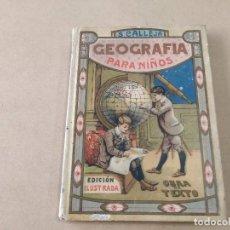 Libros antiguos: GEOGRAFÍA PARA NIÑOS - LIBRO PRIMERO - SATURNINO CALLEJA - AÑO 1887. Lote 270593618