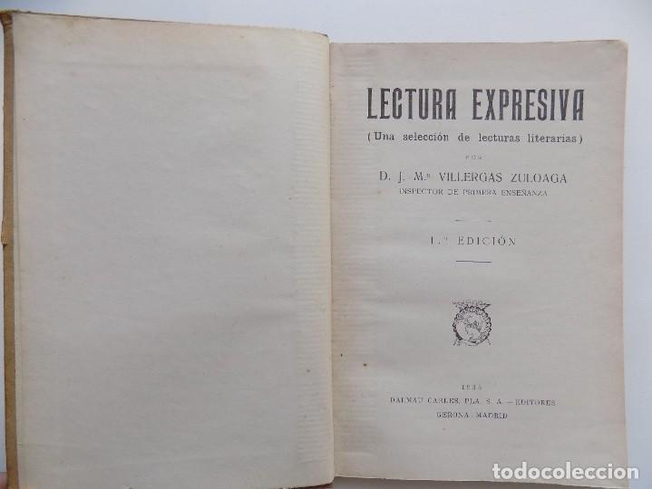 Libros antiguos: LIBRERIA GHOTICA. JOSE MARIA VILLERGAS. LECTURA EXPRESIVA. ANTOLOGIA.1935.DALMAU CARLES PLA. - Foto 2 - 270643203