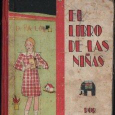 Libros antiguos: GREGORIO SIERRA MONGE : EL LIBRO DE LAS NIÑAS (SALVATELLA, 1935). Lote 271564388