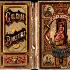 Libros antiguos: GALERÍA BIOGRÁFICA DE ESCRITORES (BASTINOS, 1891). Lote 271576278