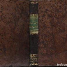 Libros antiguos: EL SECRETARIO ESPAÑOL NUEVO ESTILO DE CARTAS Y SUS RESPUESTAS SEGÚN GUSTO DEL DIA (LLORENCI 1837). Lote 271617438