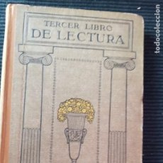 Libros antiguos: TERCER LIBRO DE LECTURA. QUINTA EDICION. I. G. SEIX Y BARRAL 1931.. Lote 271686628