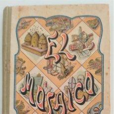 Libros antiguos: EL MOSAICO - LITERATURA EPISTOLAR - A.J. BASTINOS Y L. PUIG SEVALL - BARCELONA, AÑO 1913. Lote 274575723