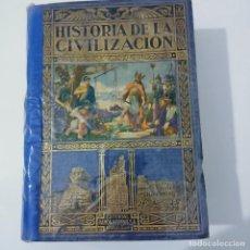 Libros antiguos: HISTORIA DE LA CIVILIZACIÓN EDITORIAL RAMÓN SOPENA 1924. Lote 274746043