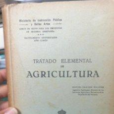 Libri antichi: TRATADO ELEMENTAL DE AGRICULTURA. 1930. Lote 275123758