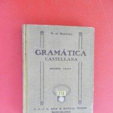 Libros antiguos: GRAMÁTICA CASTELLANA - 2º GRADO - M. DE MONTOLIU - SEIX & BARRAL HNOS. - 1928.. Lote 275926628