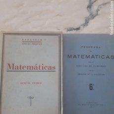 Livres anciens: MATEMATICAS. SEXTO CURSO. BARATECH - ESTEBAN CIRIQUIAN. HERALDO DE ARAGON, ZARAGOZA 1948.. Lote 275942083