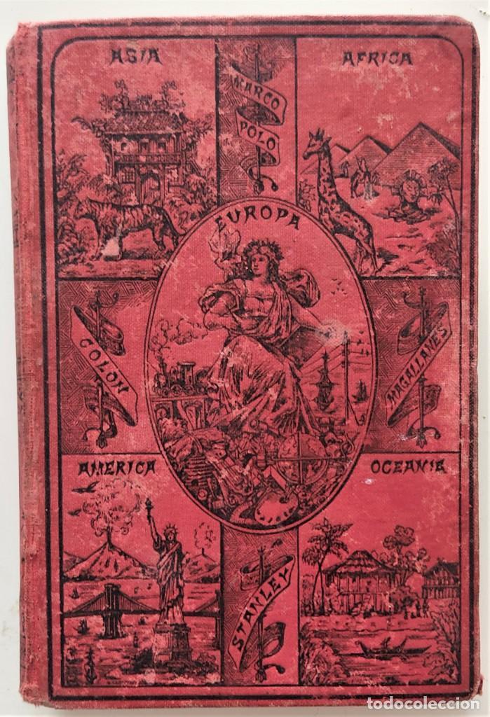 ELEMENTOS DE GEOGRAFÍA COMPARADA - ENRIQUE SÁNCHEZ Y RUEDA - LIBRERÍA HERNANDO, MADRID 1904 (Libros Antiguos, Raros y Curiosos - Libros de Texto y Escuela)