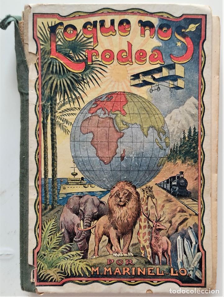 LO QUE NOS RODEA, 50 LECCIONES DE COSAS - MANUEL MARINEL-LO - DIBUJOS OPISSO - AÑO 1931 (Libros Antiguos, Raros y Curiosos - Libros de Texto y Escuela)
