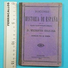 Libros antiguos: NOCIONES DE HISTORIA DE ESPAÑA, VICENTE GRACIA, ESCUELAS PIAS DE ARAGON ZARAGOZA 1901 72 PAGINAS. Lote 278195528