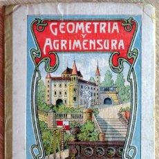Libros antiguos: GEOMETRÍA Y AGRIMENSURA. Lote 278499988
