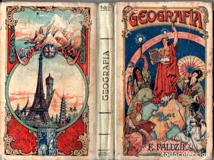 ESTEBAN PALUZIE : GEOGRAFÍA PARA NIÑOS SEGUNDO GRADO (1928) (Libros Antiguos, Raros y Curiosos - Libros de Texto y Escuela)