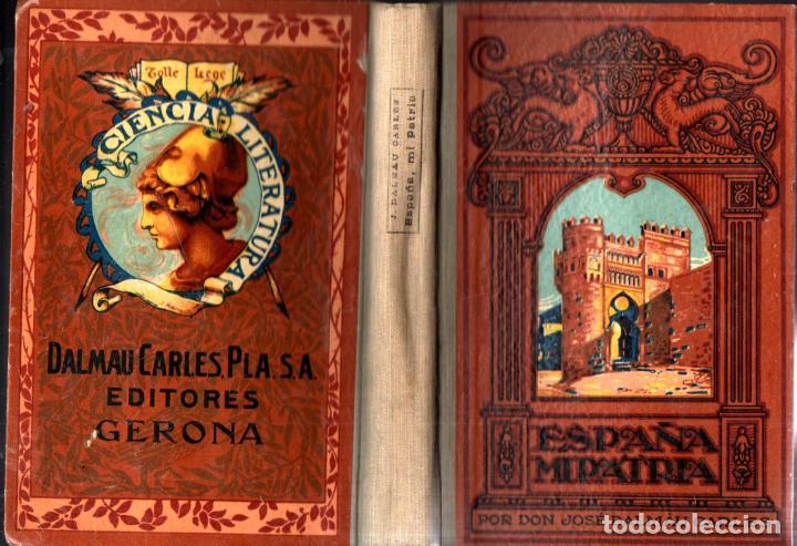 DALMAU CARLES : ESPAÑA, MI PATRIA (1928) (Libros Antiguos, Raros y Curiosos - Libros de Texto y Escuela)