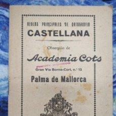 Libros antiguos: REGLAS PRINCIPALES DE ORTOGRAFÍA CASTELLANA. Lote 278957253