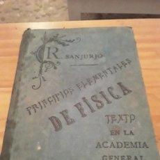 Libros antiguos: PRINCIPIOS ELEMENTALES DE FISICA.D.R.SANJURJO.IMPRENTA DE MENOR HERMANO.1891.364 PAGINAS... Lote 286634473