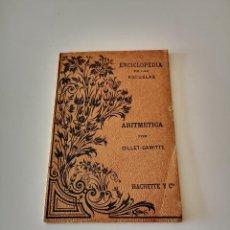 Livros antigos: 1888 LIBRO ENCICLOPEDIA DE LAS ESCUELAS, ARITMETICA Y GEOMETRIA, GILLET - DAMITTE. Lote 286815988