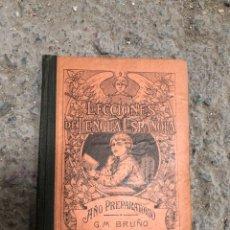 Livros antigos: ¿AÑOS 20? LECCIONES LENGUA ESPAÑOLA AÑO PREPARATORIO - BRUÑO. Lote 286829163