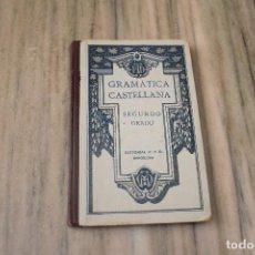Livros antigos: GRAMÁTICA CASTELLANA SEGUNDO GRADO BARCELONA 1922 REAL ACADEMIA ESPAÑOLA. Lote 287474828