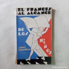 Libros antiguos: EL FRANCÉS AL ALCANCE DE LOS NIÑOS. MÉTODO DOPPELHEIM. Lote 287983638