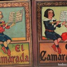 Libros antiguos: EL CAMARADA 1ª Y 2ª PARTES (DALMAU CARLES, 1930 Y 1932). Lote 288071503